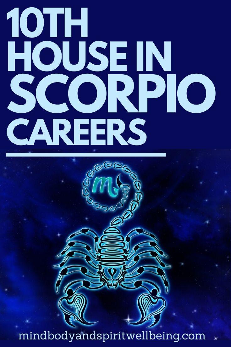 Scorpio in tenth house, 10th house Scorpio