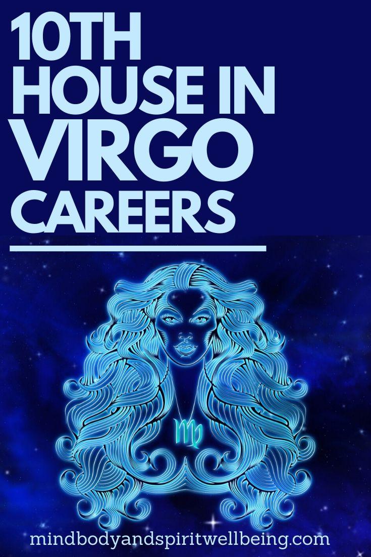 Virgo in tenth house, 10th house Virgo