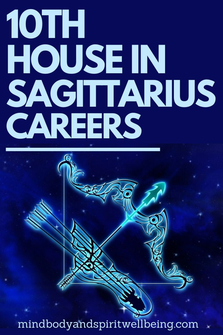 Sagittarius in tenth house, 10th house Sagittarius