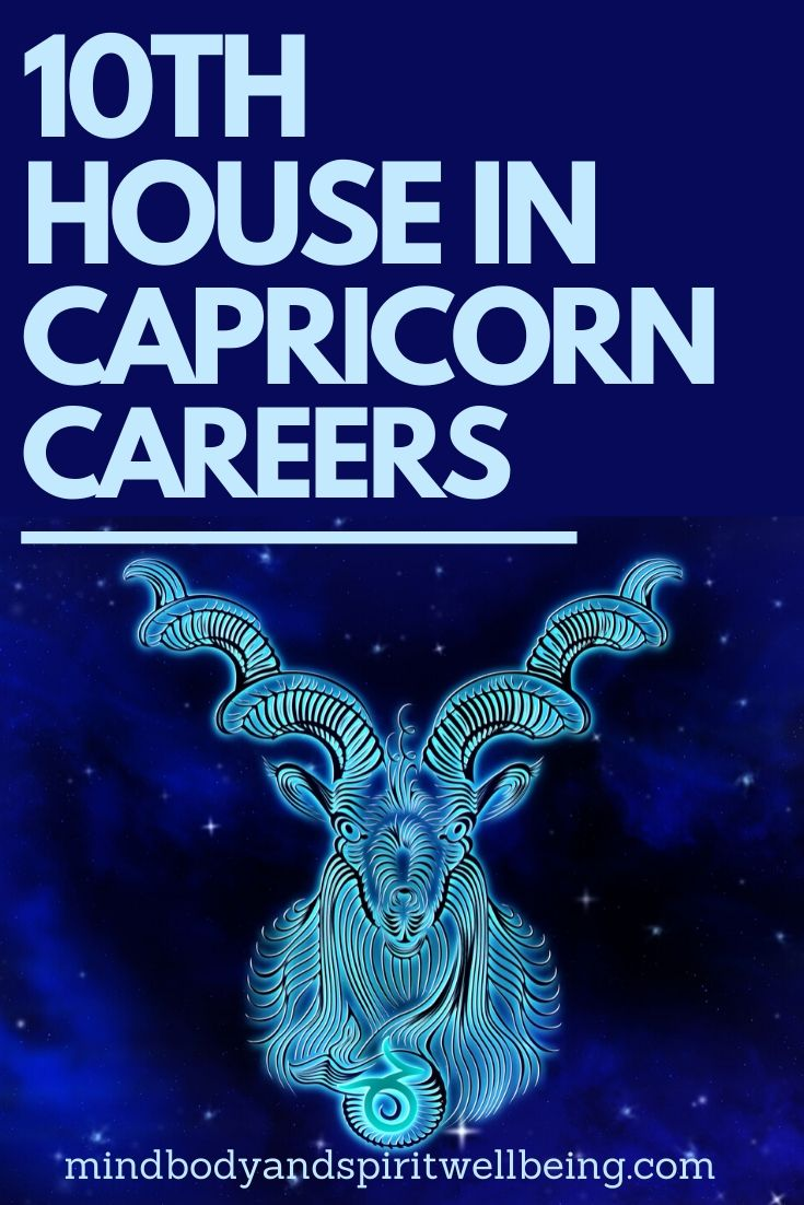 Capricorn in tenth house, 10th house Capricorn