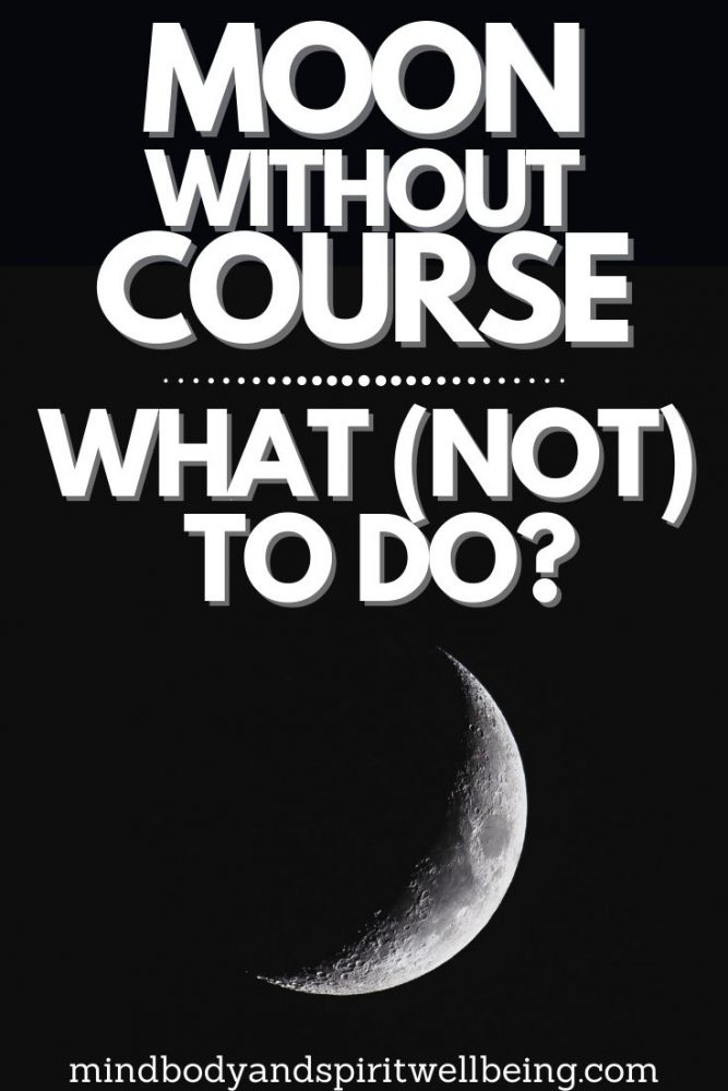 moon without course, moon period without course
